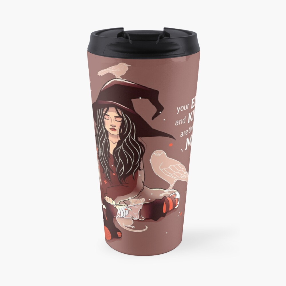 """Your Empathy and Kindness Are Their Own Forms of Magic"" Witch Travel Mug"