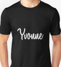 Hey Yvonne buy this now Unisex T-Shirt