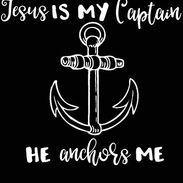 Religous Jesus is my Anchor by stacyanne324