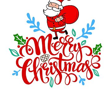 Merry Christmas Santa Adorable Cute Graphic Gift Present by Cameronfulton