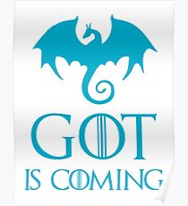 GOT IS COMING Poster