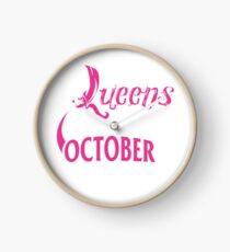 Birthday Real Queens Are Born On October 23 Clock