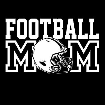 Football Mom - For Football Player Best Fan Mother by overstyle