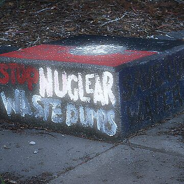 nuclear waste is bad for the water by artactionunion