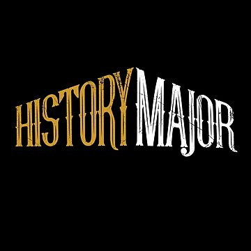 History Major (v1) by BlueRockDesigns