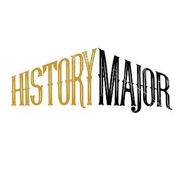 History Major (v2) by BlueRockDesigns