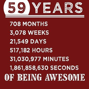 59th Birthday Gifts 59 Years Old of Being Awesome by FiftyStyle