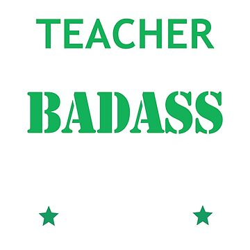 Badass Teacher Funny Birthday Christmas Gift by smily-tees