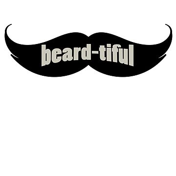 Beard Day Funny Gifts for Dad Husband Boyfriend - Beardtiful by daviduy