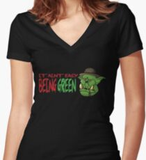It Ain't Easy Being Green Women's Fitted V-Neck T-Shirt