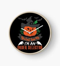 Halloween T-Shirts & Gifts: You Can't Scare Me I'm an Order Selector Clock