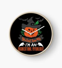 Halloween T-Shirts & Gifts: You Can't Scare Me I'm an Organizational Psychologist Clock