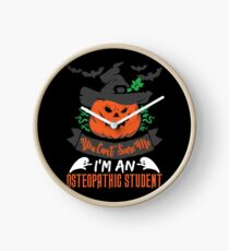 Halloween T-Shirts & Gifts: You Can't Scare Me I'm an Osteopathic Student Clock