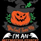 Halloween T-Shirts & Gifts: You Can't Scare Me I'm an Osteopathic Student by wantneedlove