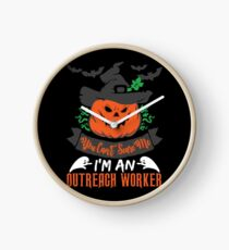 Halloween T-Shirts & Gifts: You Can't Scare Me I'm an Outreach Worker Clock