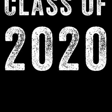 Class Of 2020 by with-care