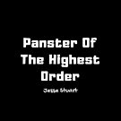 Panster Of The Highest Order by SisterQuill