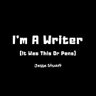 I'm a Writer by SisterQuill