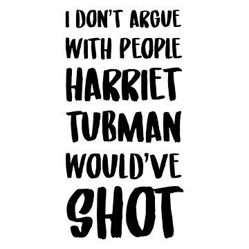HARRIET SHOT by wexler