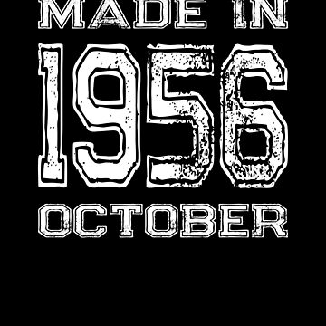 Birthday Celebration Made In October 1956 Birth Year by FairOaksDesigns