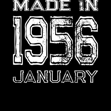 Birthday Celebration Made In January 1956 Birth Year by FairOaksDesigns