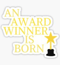 An award winner is born Sticker