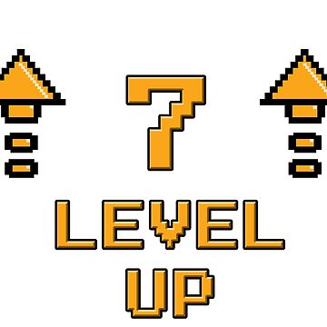 Level 7 Up by PaunLiviu