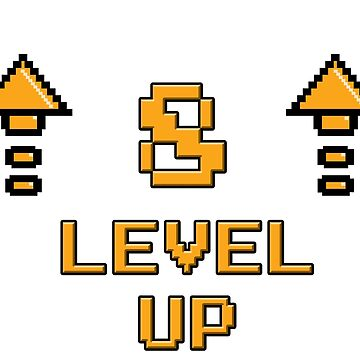 Level 8 up by PaunLiviu
