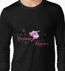 All I Want for Christmas Is a Unicorn Long Sleeve T-Shirt