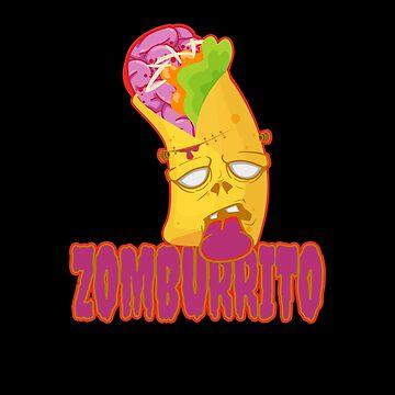 Zomburrito - Halloween Zombie Burrito Mexican Food by PrintPress