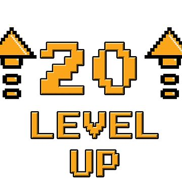 Level 20 up by PaunLiviu