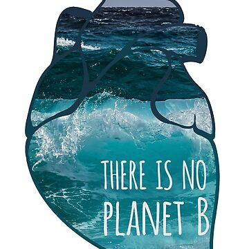 there is no planet B - ocean by FandomizedRose