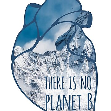 there is no planet B - snow by FandomizedRose