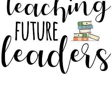 Teaching Future Leaders by kamrankhan