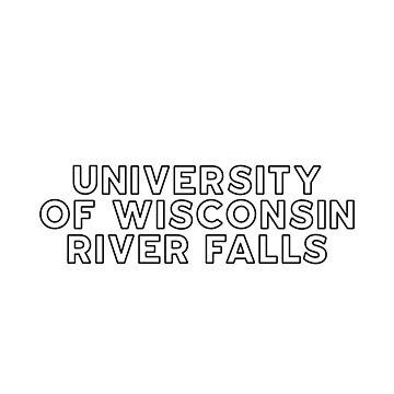University of Wisconsin River Falls - Style 13 by caroowens