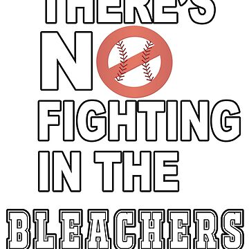There's No Fighting in The Stands Baseball Fight Meme by merchhost