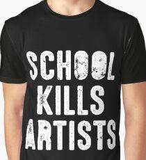 SCHOOL KILLS ARTISTS Artist Creativity Art Graphic T-Shirt