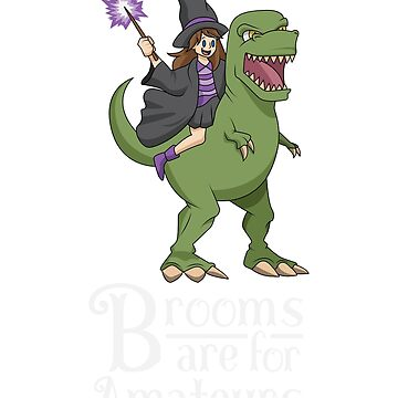Brooms are for Amateurs Witch Riding T Rex  by ZippyThread