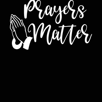Religious Prayers Matter Christian Faith by stacyanne324