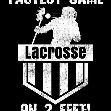 Lacrosse Player Lacrosse Fastest Game on Two Feet LAX by KanigMarketplac