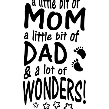 A little bit of Mom dad & lot of Wonders by valuestees