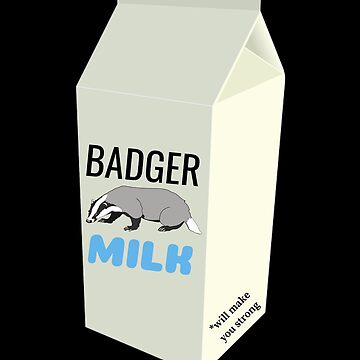 Badger Milk by DogBoo