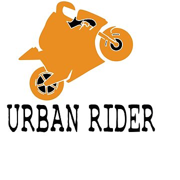 The Awesome & Cool Rider Tshirt URBAN RIDER by Customdesign200