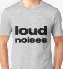 Loud Noises #2 T-Shirt