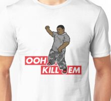 Ooh Kill Em v1 Unisex T-Shirt