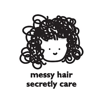 messy hair – secretly care by babyccino