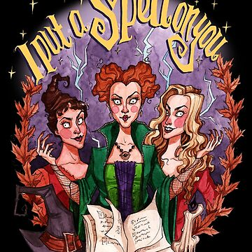 I Put a Spell on You - Hocus Pocus by Tally-Todd