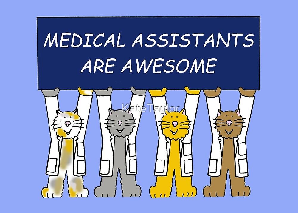 Medical Assistants Recognition Week. by KateTaylor