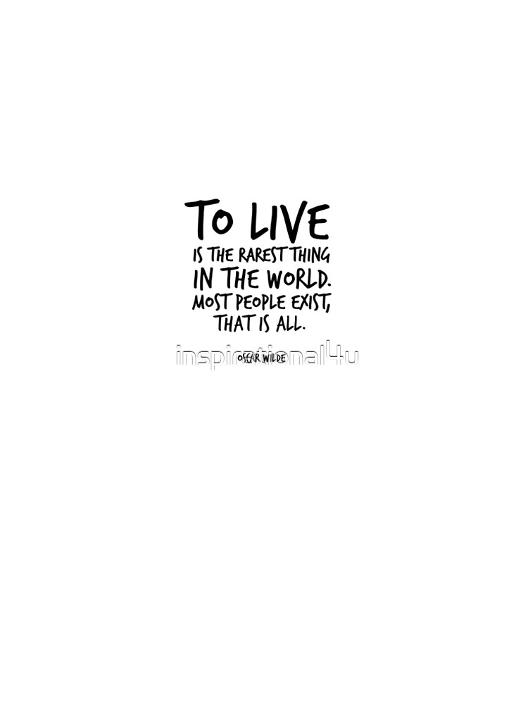 to live is the rarest thing in the world oscar wilde life quote Largest Painting in the World to live is the rarest thing in the world oscar wilde life quote inspirational