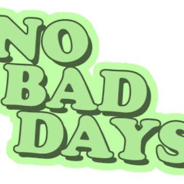 «Pas de mauvais jours» par hammoudclaudia